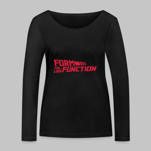 Form follows Function - Frauen Bio-Langarmshirt von Stanley & Stella