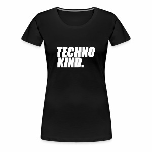 Techno Kind - T-Shirt - Frauen Premium T-Shirt