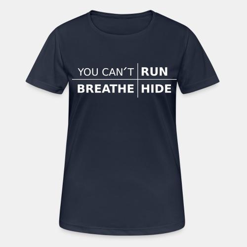 Dam Tränings T-Shirt - You Can't med färgval - Andningsaktiv T-shirt dam