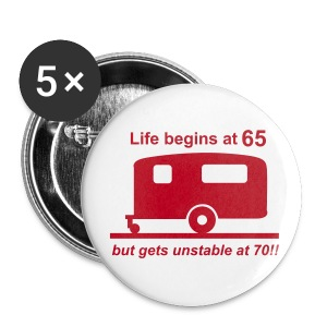 Badge - Life begins at 65 - Buttons large 56 mm