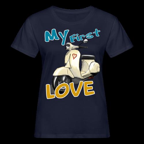 My First Love - Frauen Bio-T-Shirt