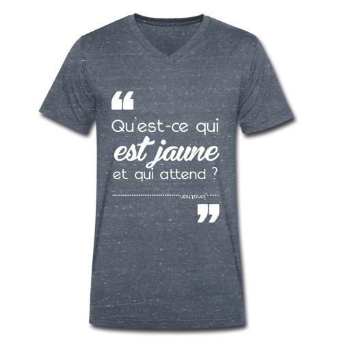 """T-shirt Homme """"Qu'est ce qui est jaune"""" - T-shirt bio col V Stanley & Stella Homme"""