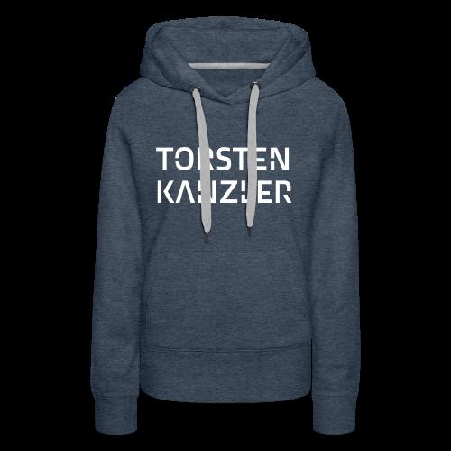 Torsten Kanzler Premium Hoodie - Women's Premium Hoodie