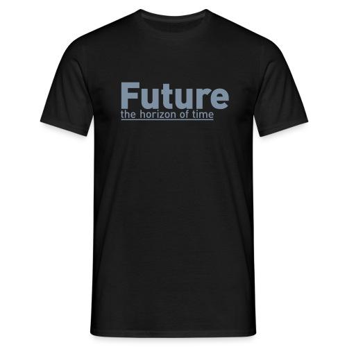 FUTURE | the horizon of time - Männer T-Shirt