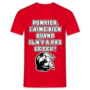 POMPIER, J'AIME BIEN QUAND IL N'Y A PAS LE FEU - JEUX DE MOTS - FRANCOIS VILLE - T-shirt Homme