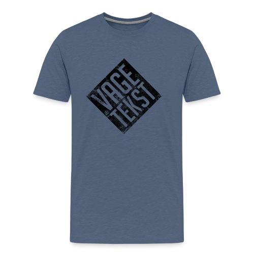 Vage Tekst - Mannen Premium T-shirt