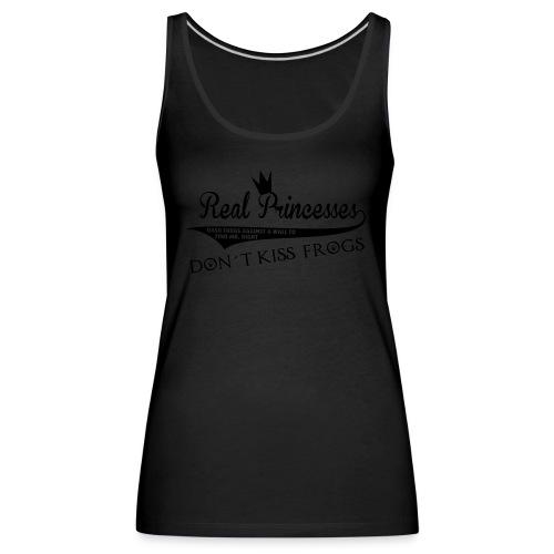 Judiths Shirt - real princesses don´t kiss frogs - schwarzer Druck / Tanktop - Frauen Premium Tank Top