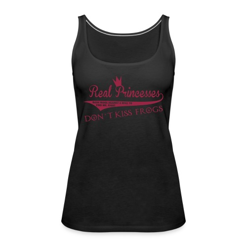 Judiths Shirt - real princesses don´t kiss frogs - roter Druck / Tanktop - Frauen Premium Tank Top