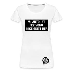 VONG AUTO - GIRLY - Frauen Premium T-Shirt
