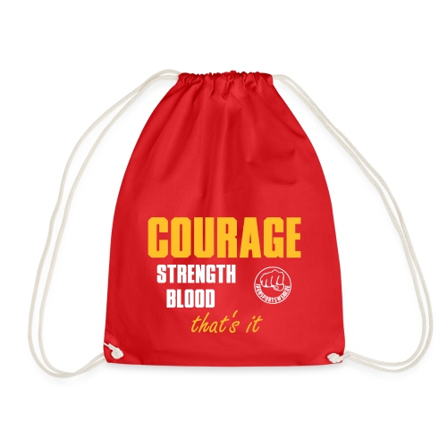 CourageStrengthBlood_1