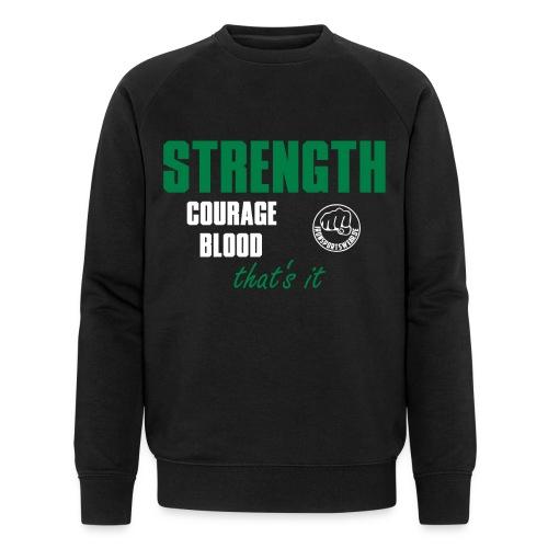 StrengthCourageBlood - Männer Bio-Sweatshirt von Stanley & Stella