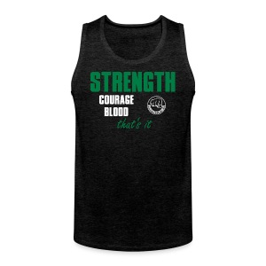 StrengthCourageBlood - Männer Premium Tank Top