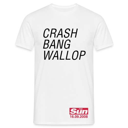 Crash Bang Wallop - Men's T-Shirt