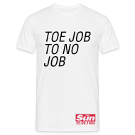 T-Shirts ~ Men's T-Shirt ~ Toe Job To No Job