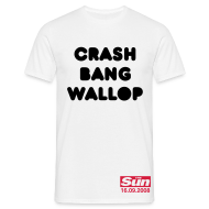 T-Shirts ~ Men's T-Shirt ~ Crash Bang Wallop
