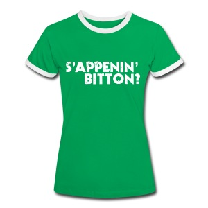 Sappenin Bitton? - Women's Ringer T-Shirt