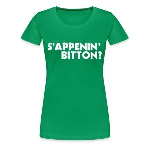 Sappenin Bitton? - Women's Premium T-Shirt