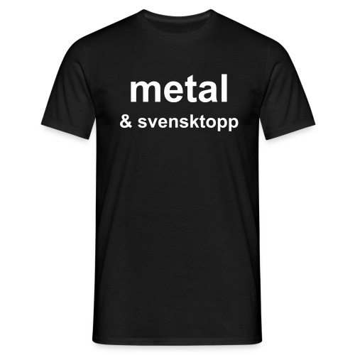 metal & svensktop T-shirt - T-skjorte for menn
