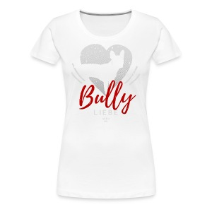 Bully Herz-Silhouette 2 - Frauen Premium T-Shirt - Frauen Premium T-Shirt