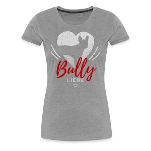 Bully Herz-Silhouette 2 - Frauen Premium T-Shirt