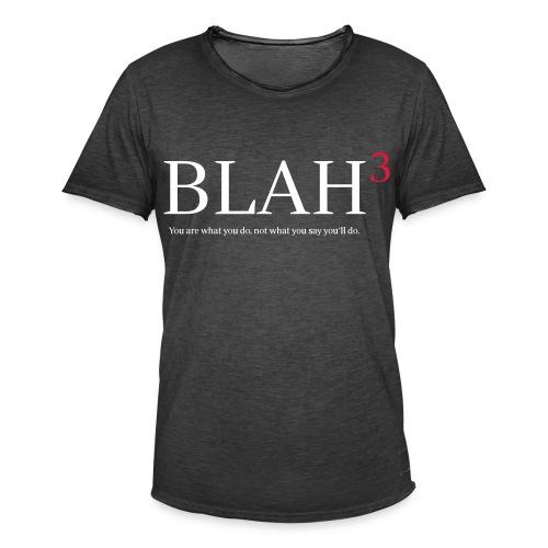 blah, blah, blah - Männer Vintage T-Shirt