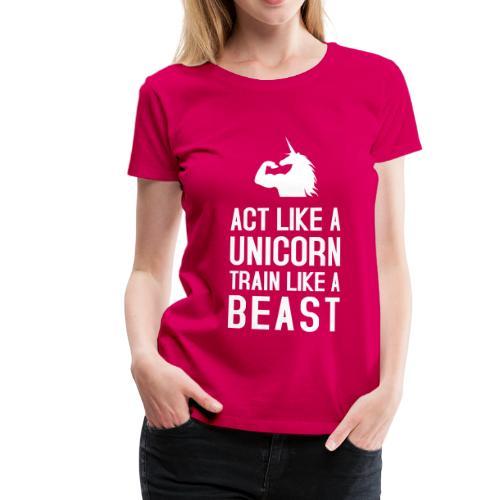 Train like a Beast: Frauen Premium T-Shirt - Frauen Premium T-Shirt