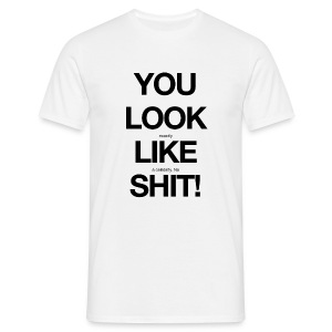 you look exactly like a celebrity. no shit! - Men's T-Shirt