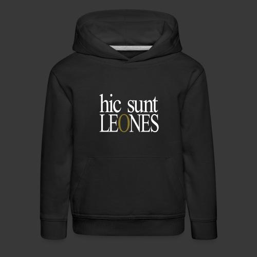 HIC SUNT LEONES - Kids' Premium Hoodie