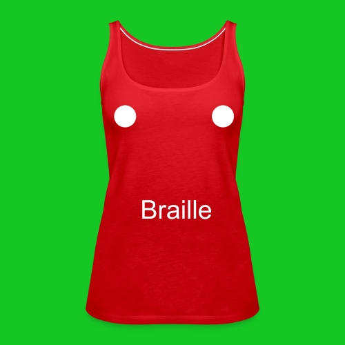 Braille tank-top - Vrouwen Premium tank top