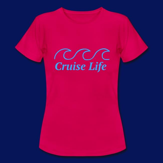 'Cruise Life' Womens T-shirt