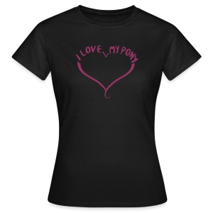 I love my Pony - Shirt Glitzerdruck - Frauen T-Shirt