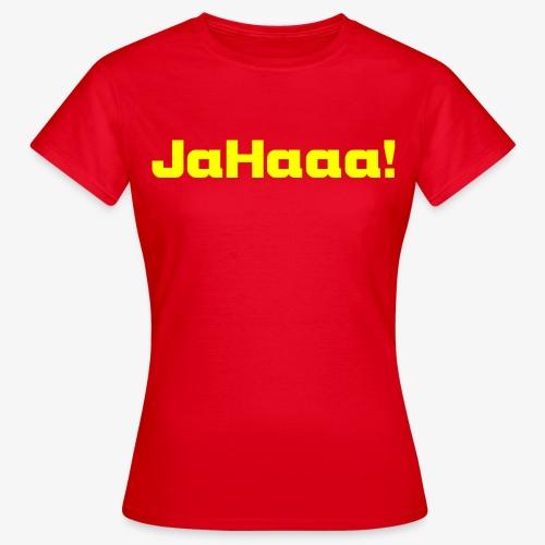 Damen T-Shirt JaHaa - Frauen T-Shirt
