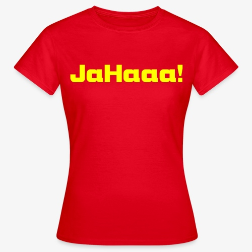 Damen T-Shirt JaHaa - Frauen T-Shirt