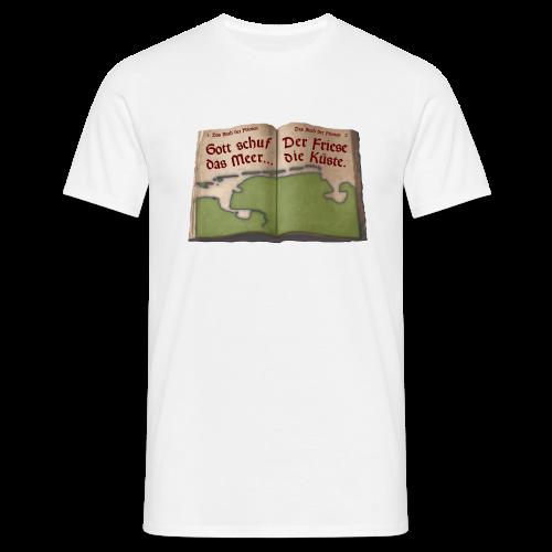 T-Shirt Gott schuf das Meer, der Friese die Küste. (verschiedene Farben) - Männer T-Shirt