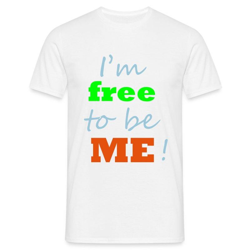 free to be - Männer T-Shirt