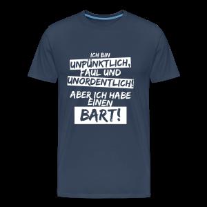 Ich habe einen Bart! - Männer Premium T-Shirt