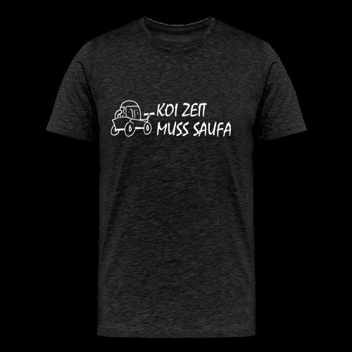 Koi Zeit - Muss Saufa - Männer Premium T-Shirt