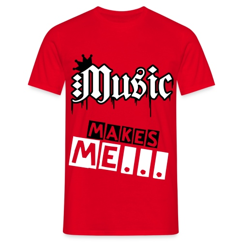 Males Red Music Makes Me Tee - Men's T-Shirt