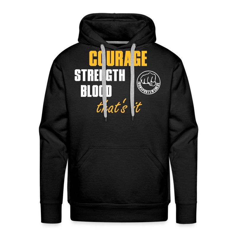CourageStrengthBlood - Männer Premium Hoodie