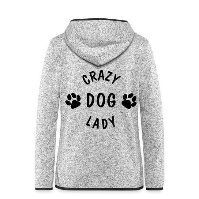 80c2ef99d81 DOG FANSHOP | Women's Hooded Fleece Jacket - Crazy Dog Lady - Dame ...