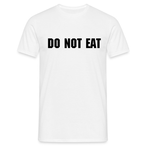 Do not eat - T-skjorte for menn