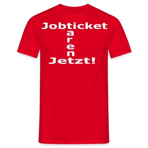 Jobticket rot, Herren - Männer T-Shirt