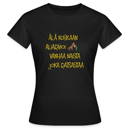 Aliarvionainen - Naisten t-paita