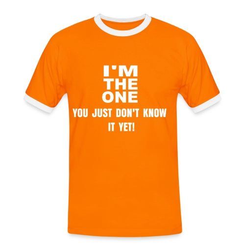 I'M THE ONE - Men's Ringer Shirt