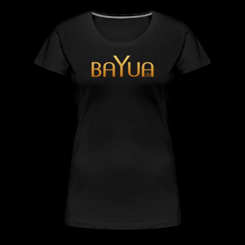 BAYUA.de - Frauen Premium T-Shirt