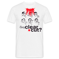 T-shirts ~ Mannen T-shirt ~ Still care for a Clear Cut?