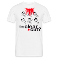 T-shirts ~ Mannen T-shirt ~ Still care for a Clear Cut?