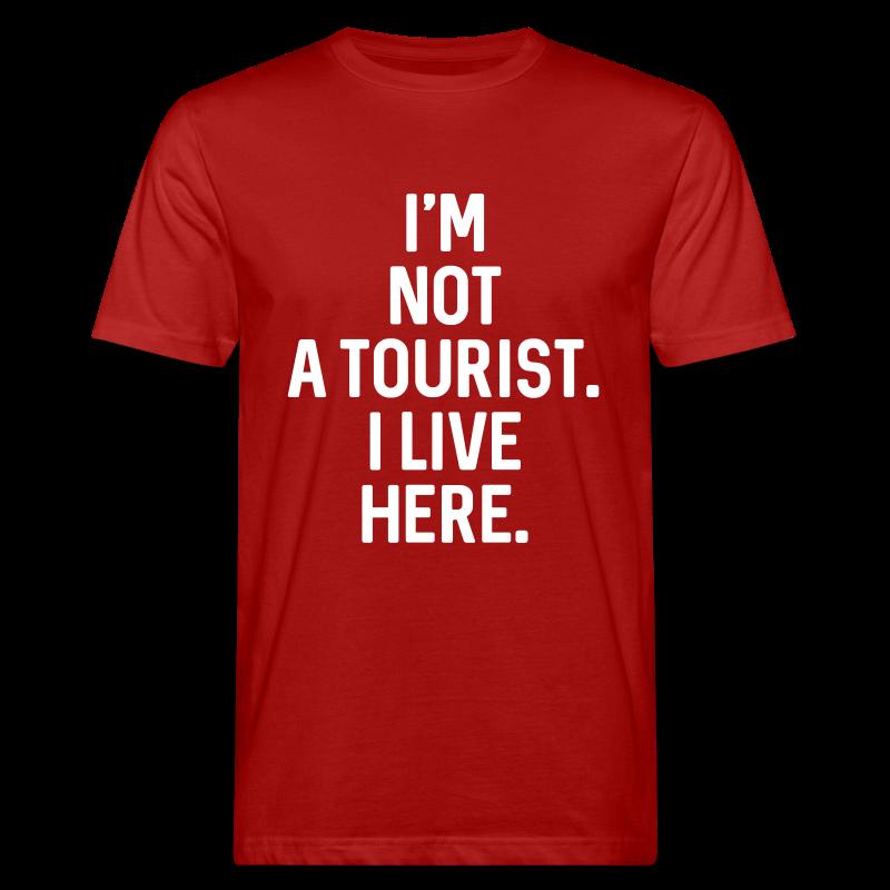 Not A Tourist -  Herren BIO T-Shirt - 100% Baumwolle - #LVEBBG - Männer Bio-T-Shirt