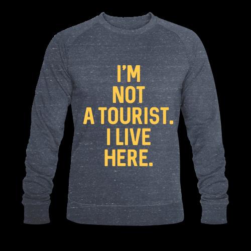 Not A Tourist - Klassisches Herren Sweatshirt - BIO Baumwolle - #LVEBBG - Männer Bio-Sweatshirt von Stanley & Stella