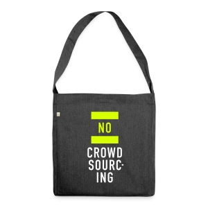 No Crowdsourcing, Recycling Tote Bag - Schultertasche aus Recycling-Material